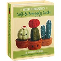 Crochet Characters Soft & Snuggly Cacti: 12 Succulent Designs