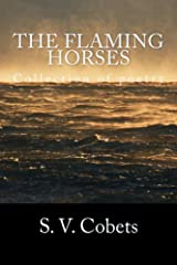 The flaming horses: Collection of poetry Kindle Edition