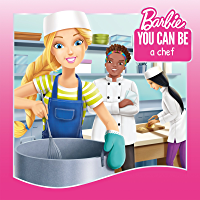 You Can Be a Chef (Barbie: You Can Be Series)