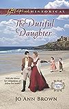 The Dutiful Daughter (Sanctuary Bay Book 1)