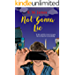 Not Gonna Lie: LGBTQ Enemies to Lovers Romance (The #lovehim Series Book 7)