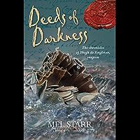 Deeds of Darkness (The Chronicles of Hugh de Singleton, Sur Book 10)