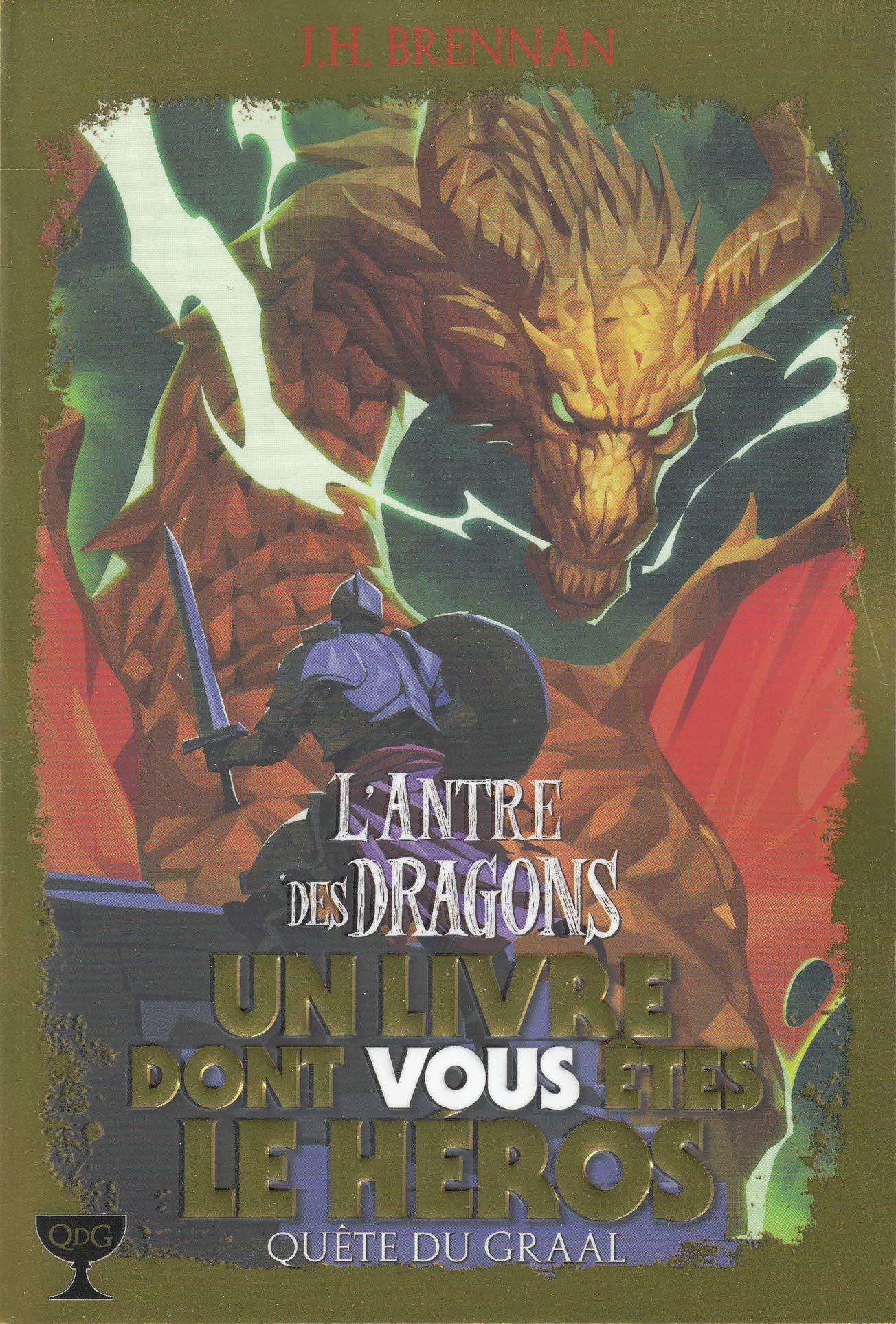 Quête du Graal, 2:L'Antre des Dragons
