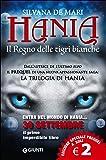 Il regno delle tigri bianche. Hania