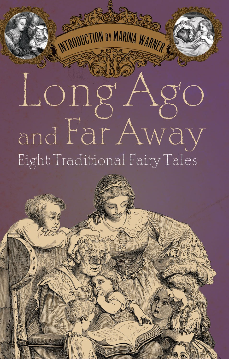 Download Long Ago and Far Away: Eight Traditional Fairy Tales pdf epub
