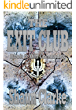 The Exit Club: Book 5: Old Comrades