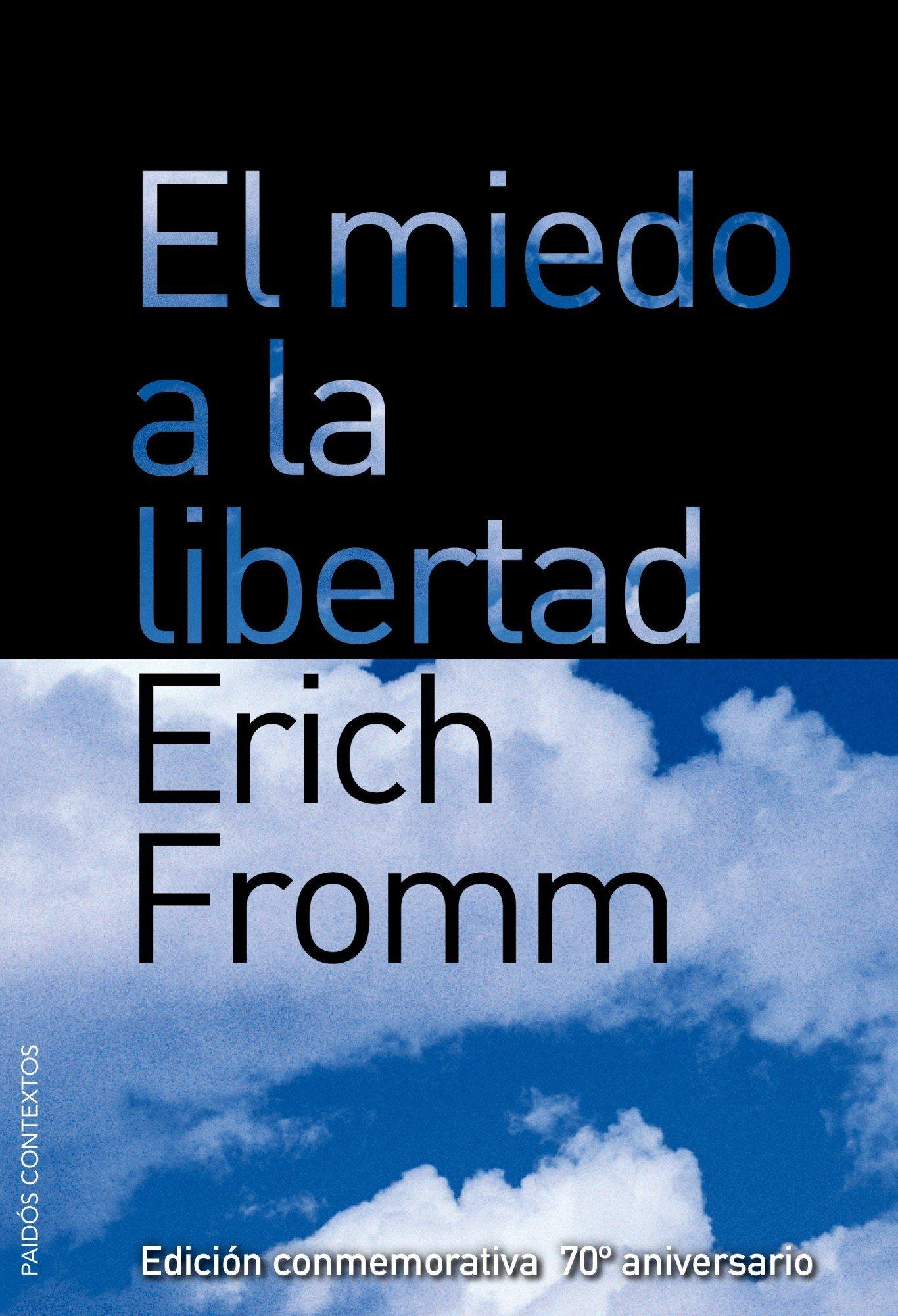 El miedo a la libertad (Contextos): Amazon.es: Erich Fromm, Gino ...