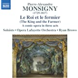 Monsigny: Le Roi et le fermier (The King and the Farmer)