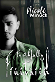 Faithfully Fractured (Shattered Series Book 2)