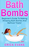 Bath Bombs: A Beginner's Guide To Making Amazing