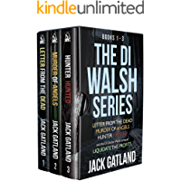 The DI Declan Walsh Boxset: Books 1-3: A Gripping Crime Fiction Series (DI Declan Walsh Collected Editions Book 1)