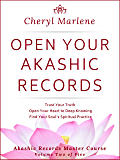 Open Your Akashic Records: Trust Your Truth, Open Your Heart to Deep Knowing, and Find Your Soul's Spiritual Practice…