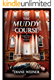 The Muddy Course: A Sugarbury Falls Mystery (The Sugarbury Falls Mysteries Book 5)