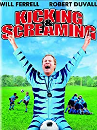 Amazon.com: Kicking & Screaming: Will Ferrell, Robert Duvall, Mike ...