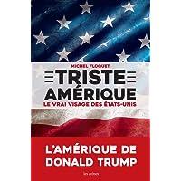 TRISTE AMÉRIQUE