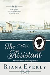 The Assistant: Before Pride and Prejudice