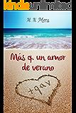 Más q. un amor de verano (+qav nº 1) (Spanish Edition)
