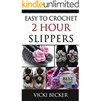 Easy To Crochet 2 Hour Slippers book cover