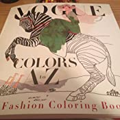 Vogue Colors A To Z Fashion Coloring Book Amazonca Valerie