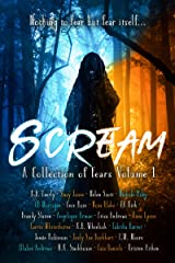 Scream: A Collection Of Fears Anthology (Twisted Anthologies Book 1) Kindle Edition