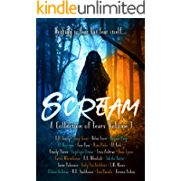Scream: A Collection Of Fears Anthology (Twisted Anthologies Book 1)