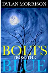 Bolts From The Blue Kindle Edition