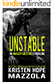 Unstable: An Unacceptables MC Standalone
