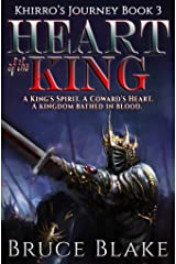 Heart of the King (Khirro's Journey Book 3) Kindle Edition