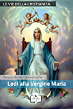 Lodi della Vergine Maria (I doni della Chiesa)