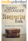 Disappearing Ink: The Other Side of the Door