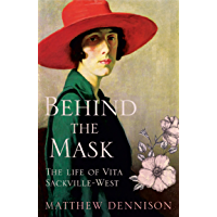 Behind the Mask: The Life of Vita Sackville-West (English Edition)
