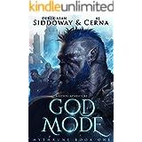 God Mode: A LitRPG Adventure (Mythrune Online Book 1)