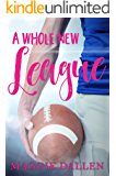 A Whole New League (Briarwood High Book 2)