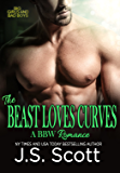 THE BEAST LOVES CURVES (Big Girls And Bad Boys: A BBW Erotic Romance) (Big Girls And Bad Boys Series Book 2)