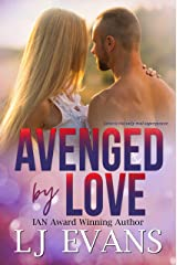 Avenged by Love: A Friends-to-lovers, Military Romance (An Anchor Novel Book 3) Kindle Edition