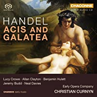 Handel: Acis and Galatea [Lucy Crowe; Rowan Pierce; Allan Clayton; Early Opera Company; Christian Curnyn] [Chandos: CHSA 0404(2)]