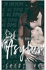 Asylum (Safe Haven Book 4) Kindle Edition