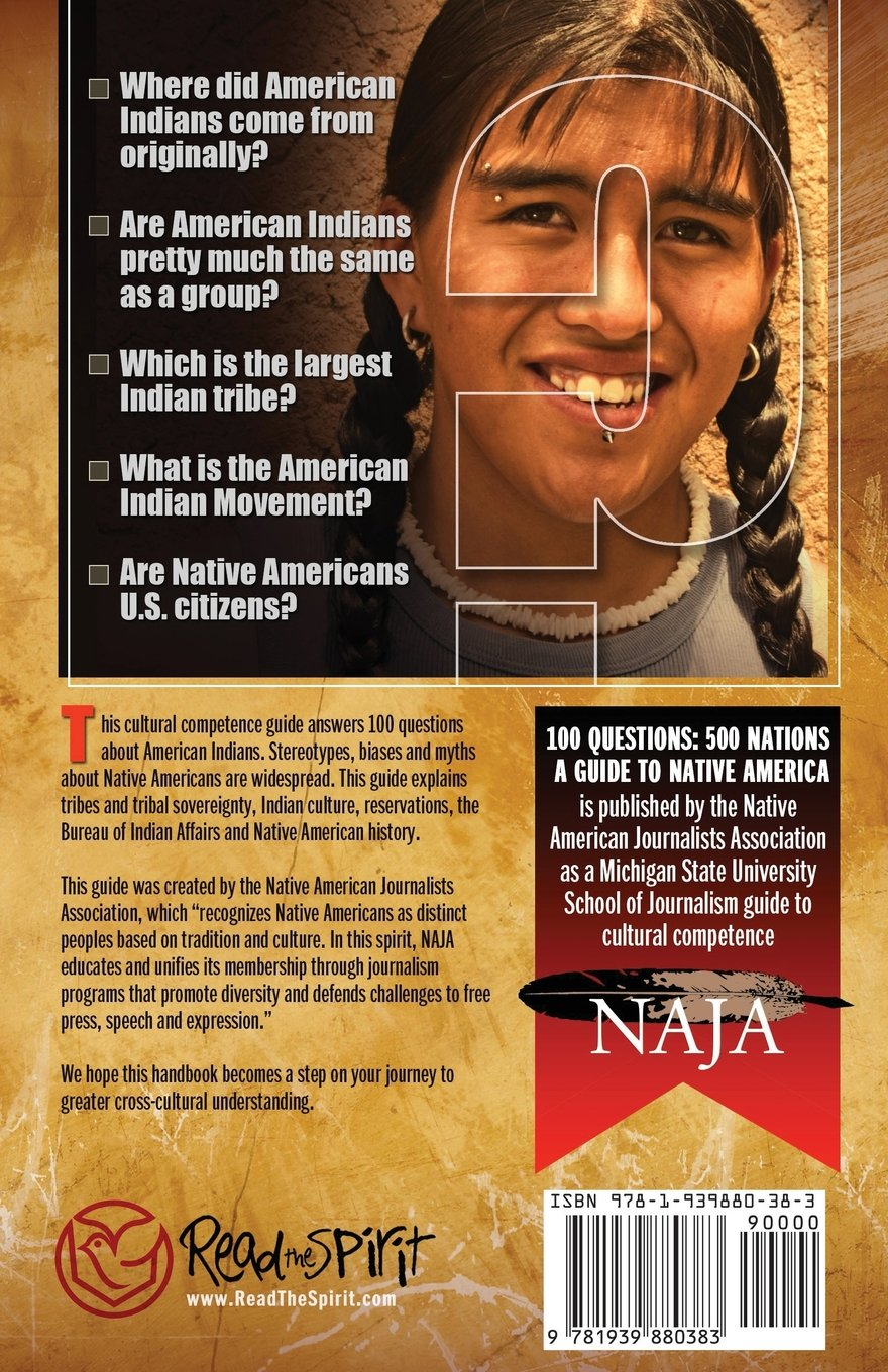 Amazon.com: 100 Questions, 500 Nations: A Guide to Native America  (9781939880383): Native American Journalists Assn, Michigan State School of  Journalism: ...
