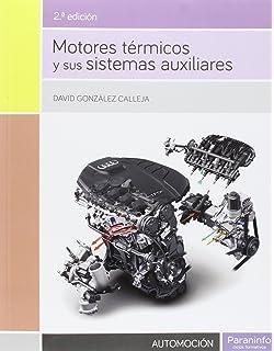 Motores térmicos y sus sistemas auxiliares
