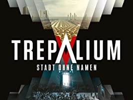 Trepalium - Stadt ohne Namen, Season 1 [dt./OV]