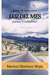 Luz Del Mes: Poems and Reflections (English-Spanish) Kindle Edition