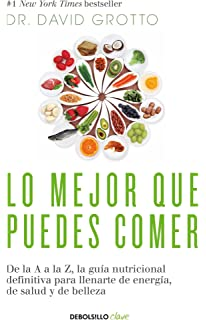 Lo mejor que puedes comer / The Best Things You Can Eat (Spanish Edition)