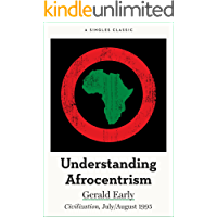 Understanding Afrocentrism (Singles Classic)
