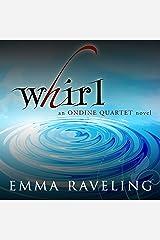 Whirl: Ondine Quartet, Book 1 Audible Audiobook