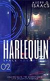 Harlequin (Space Adventures Vol. 2)