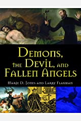 Demons, the Devil, and Fallen Angels Kindle Edition