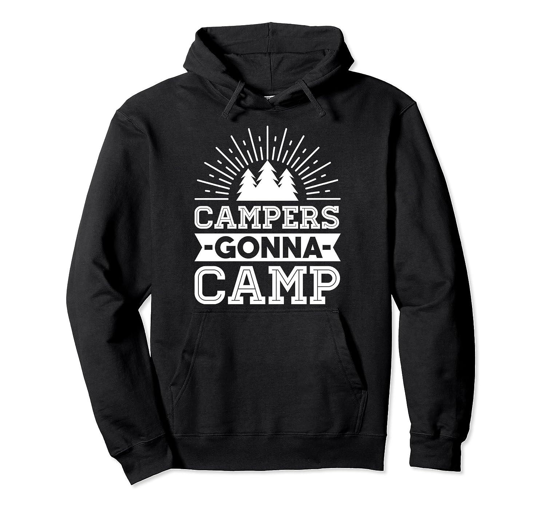 Campers Gonna Camp Pullover Hoodie Men Women Teens- TPT