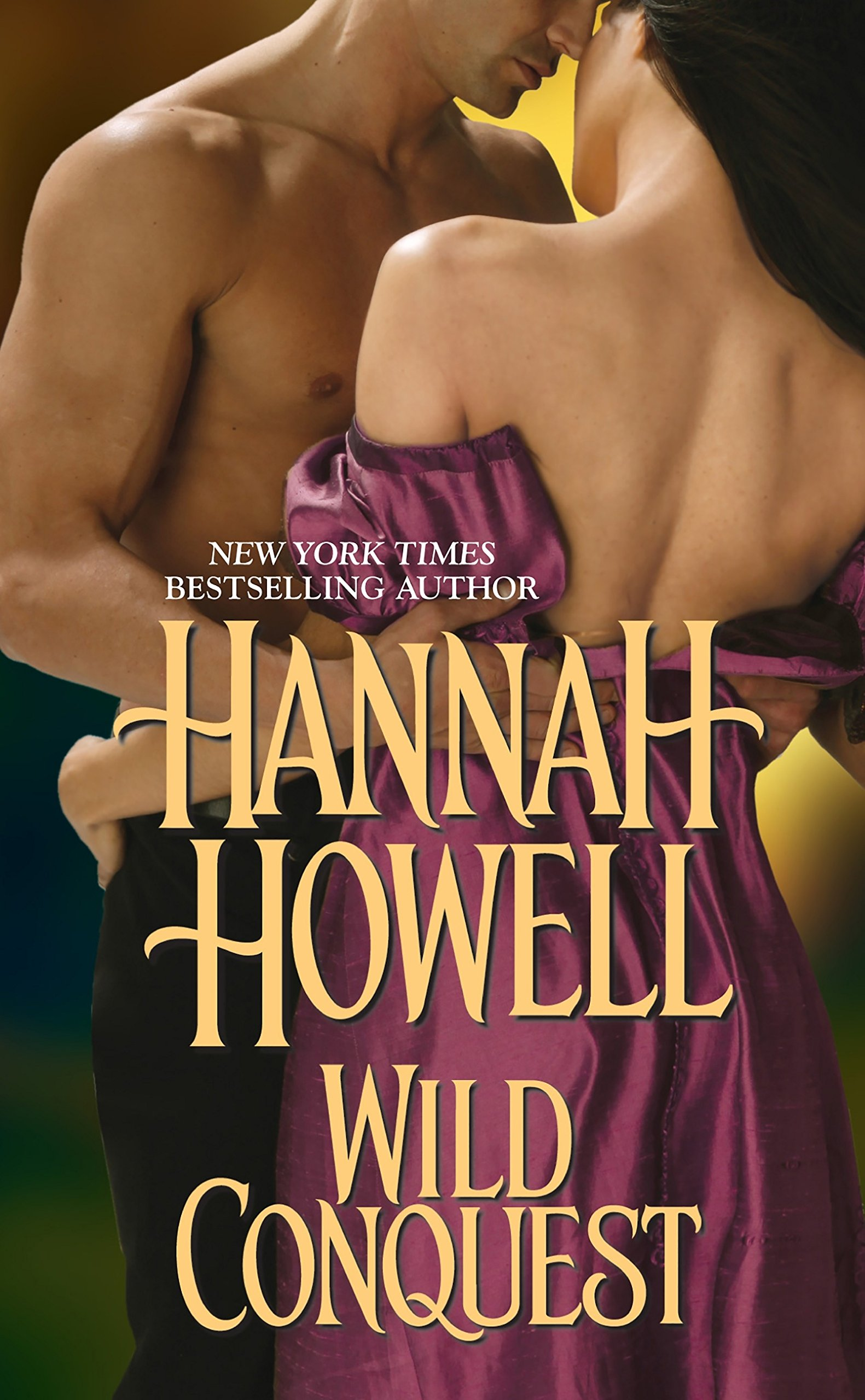 Wild Conquest by Howell, Hannah