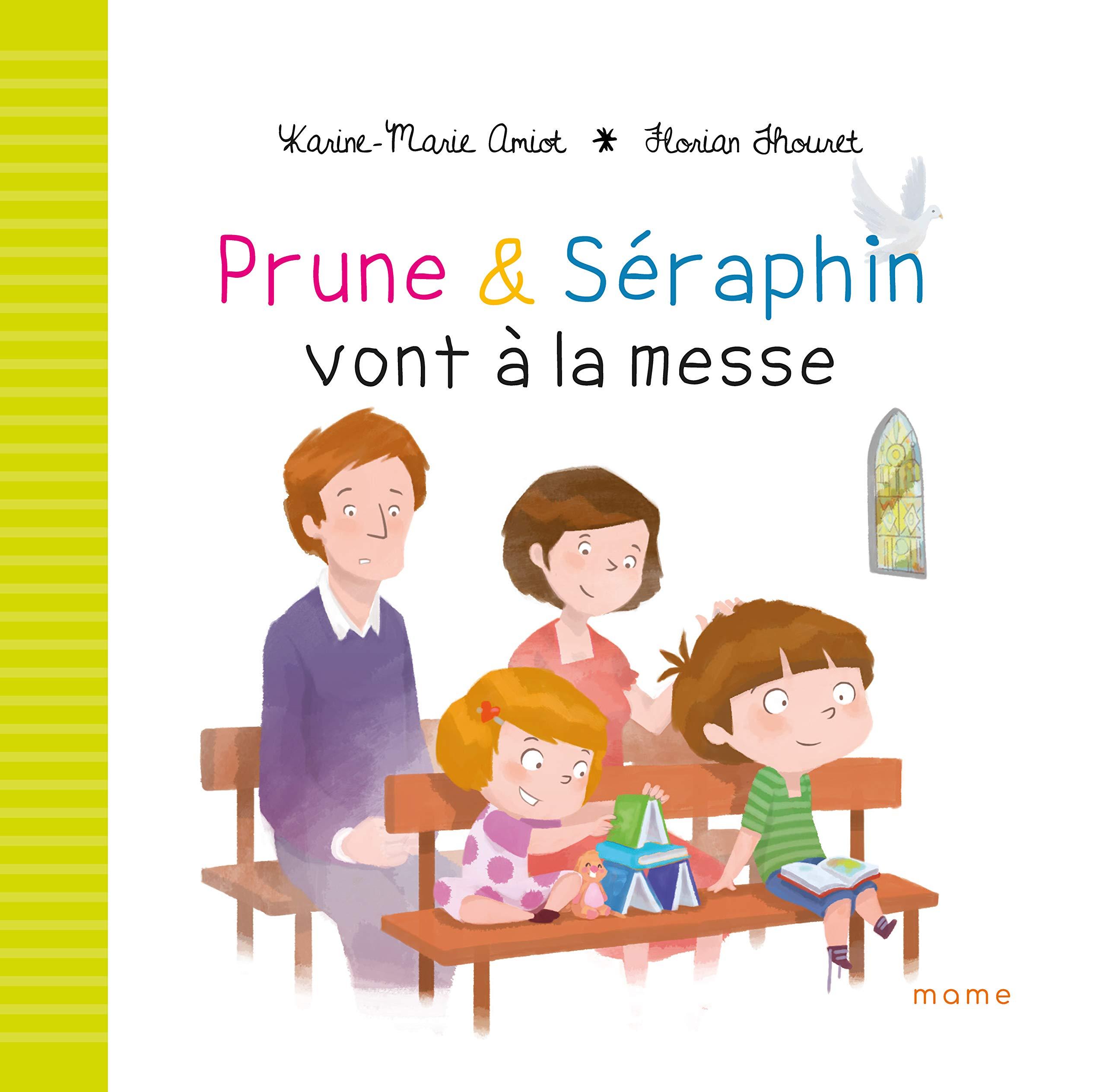 Prune et Séraphin vont à la messe por Karine-Marie Amiot