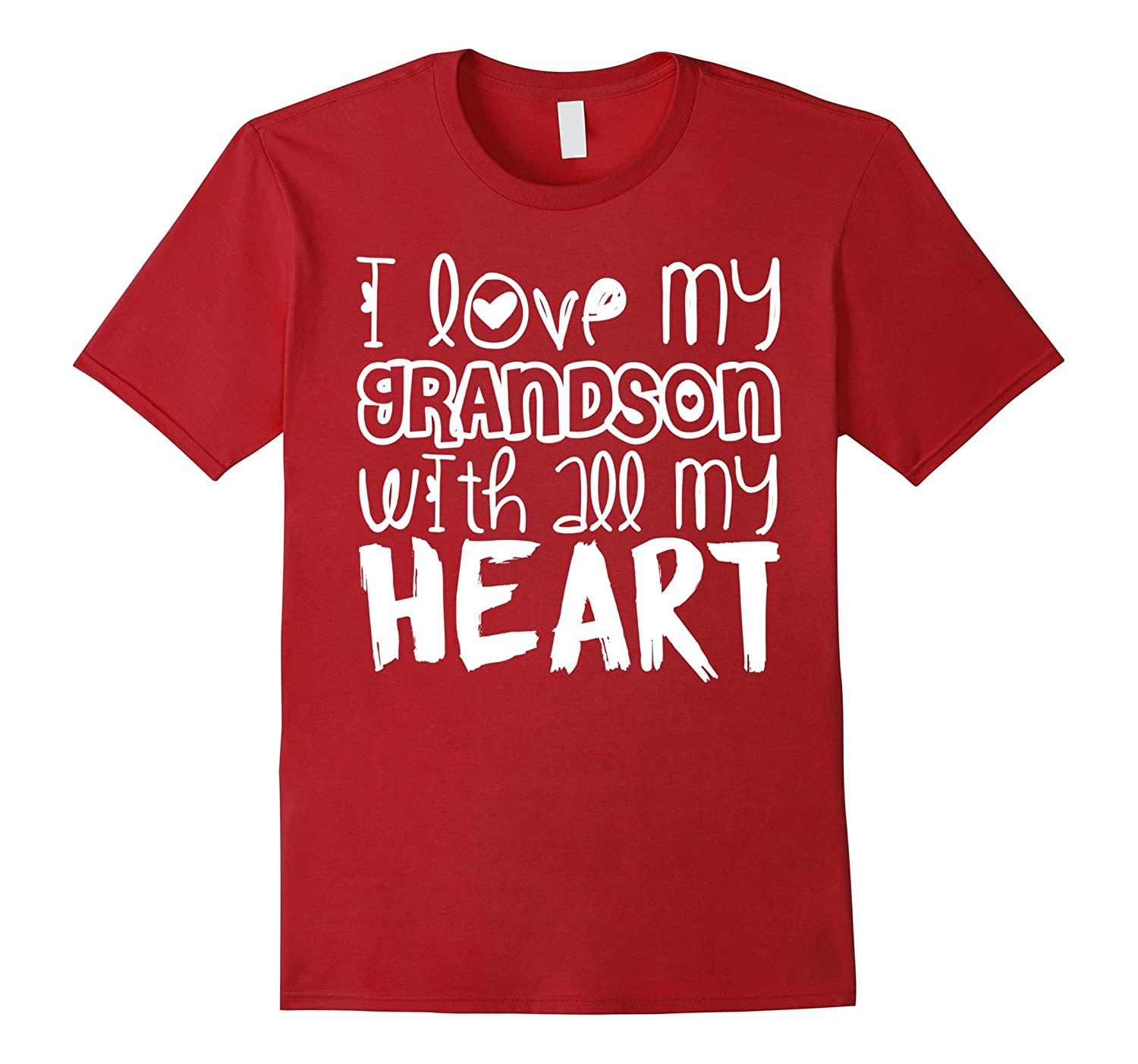 I love my Grandson with all my heart - Grandma love Shirts-TD